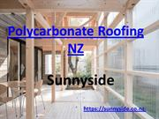 Buy Polycarbonate Roofing sheets online in NZ-Sunnyside