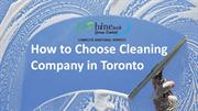 How to Choose Cleaning Company in Toronto