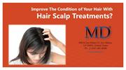 Improve The Condition of Your Hair With Hair Scalp Treatments