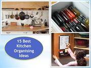 15 Kitchen Organising Ideas can totally Change a Kitchen Look