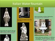 Italian Water fountain