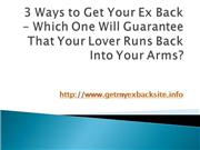 3 Ways to Get Your Ex Back -