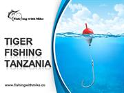 Tiger Fishing in Tanzania - www.fishingwithmike.co