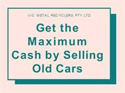 Get the Maximum Cash by Selling Old Cars