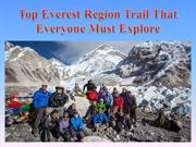 Top Everest Region Trail That Everyone Must Explore
