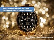 Rolex buyer Los Angeles sell your valuable watches to the professional