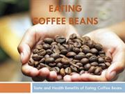 EATING COFFEE BEANS - Coffee beans and Weight Loss