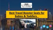 Best Travel Booster Seats for Babies & Toddlers