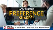 Get to Know Complete Details of How to Issue Preference Shares?