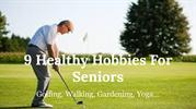 9 Healthy Hobbies For Seniors
