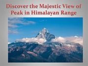Discover the Majestic View of Peak in Himalayan Range