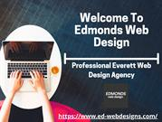 Edmonds Web Design - Best Agency For Everett Web Design Agency