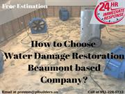 How to Choose Water Damage Restoration Beaumont based Company?