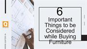 6 Important Things to be Considered while Buying Furniture