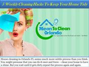 5 Weekly Cleaning Hacks To Keep Your Home Tidy