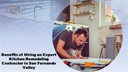 Benefits of Hiring an Expert Kitchen Remodeling Contractor in San Fern