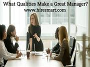 What Qualities Make a Great Manager