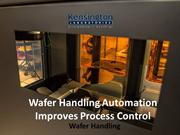 Wafer Handling Automation Improves Process Control