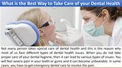 What is the Best Way to Take Care of your Dental Health