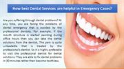 How best Dental Services are helpful in Emergency Cases