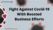 Fight Against Covid-19 and Economy With Boosted Business Efforts