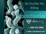 Air purifier for Killing Bacteria with New TPA Technology | Airdog USA