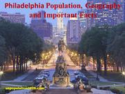 Philadelphia Population, Geography and Important Facts