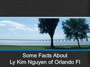 Some Facts About Ly Kim Nguyen of Orlando Fl