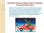 Kit Klehm Presents Expert tips for Multiple Canvas Painting Ideas