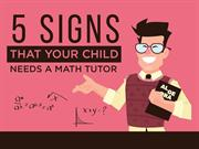 5 Signs That Your Child Needs a Math Tutor