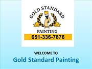 Lakeville Painting | Lakeville Painters | Gold Standard Painting