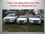Make Travelling More Fun With Luxury Car Rental Service