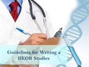 Guidelines for Writing a Health Economics and Outcomes Research Studie