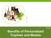 Benefits of Personalized Trophies and Medals