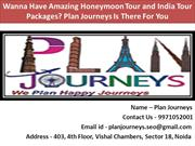 Wanna Have Amazing Honeymoon Tour and India Tour Packages