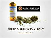 Best Weed Dispensary in Albany - Beaver Bowls