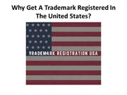 Why Get A Trademark Registered In The United States
