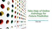 Take Help of Online Astrology for Future Prediction