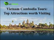 Vietnam Cambodia Tours: Top Attractions worth Visiting