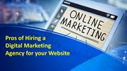 Pros of Hiring a Digital Marketing Agency for your Website