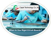 When to Use Rigid Circuit Boards?