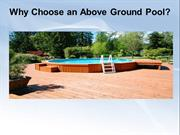 Why Choose an Above Ground Pool