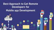 Getting the Best of Remote Developers for Mobile app Development