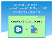 How-to-Convert-OLM-Mac-to-PST-OLM-to-PST-Converter