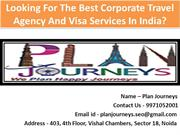 Looking For TheBest Corporate Travel AgencyAnd Visa Services In Indi