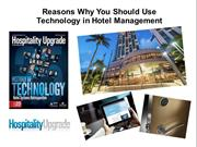 Reasons Why You Should Use Technology in Hotel Management