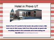 Hotel Provo UT,Hotel in Provo UT