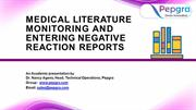 Medical Literature Monitoring and Entering Negative Reaction Reports