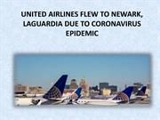 UNITED AIRLINES FLEW TO NEWARK