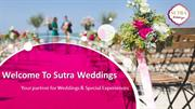 Sutra Weddings The Best Wedding Planners Far And Wide